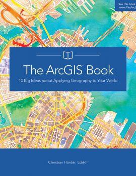 The-ArcGIS-Book-ocxr984i0t1w8o1tu97llux94gbsas9omhao8p1ijw.jpg